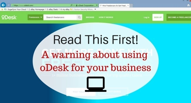 A warning about using oDesk for your business