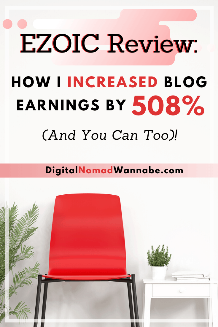 Ezoic Review: How I Increased Blog Earnings By 508% (And You Can Too)!