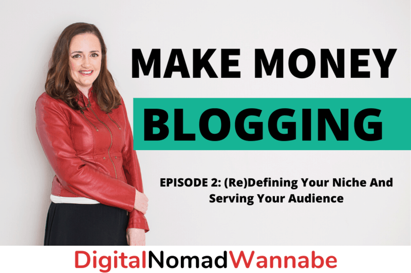 Episode 2: (Re)Defining Your Niche And Serving Your Audience